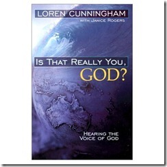"Loren Cunningham's Book ""Is That Really You God"" is Available in 96 Languages"