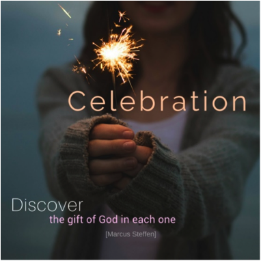 "Person holding a sparkler with words ""Celebration - Discover the gift of God in each other"""